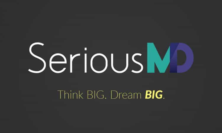 SeriousMD Think Big Dream Big