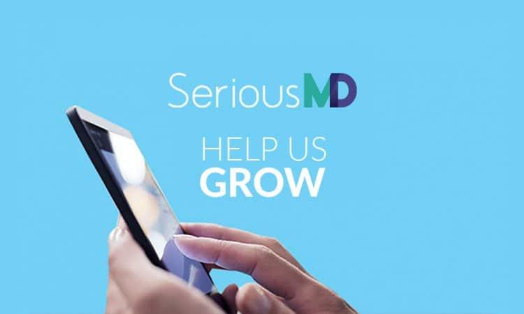Help SeriousMD Grow