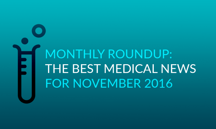 Roundup best medical news november