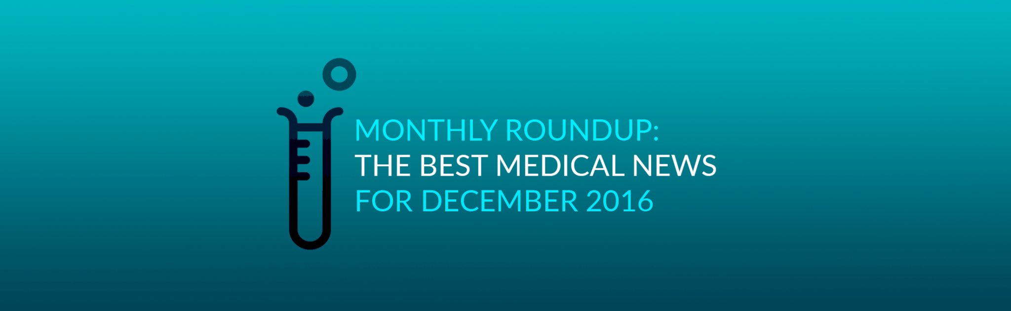Medical News: A Weekly Roundup of New Developments in Cancer Research and Treatment