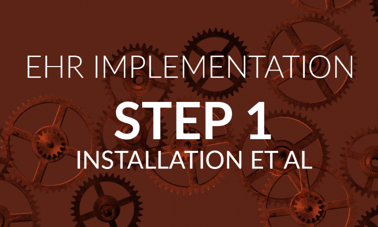 EHR implementation step 1