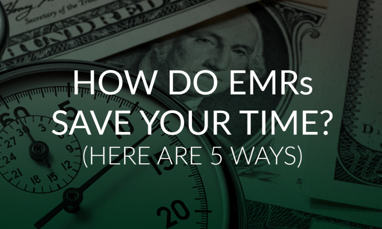 How do emrs save time