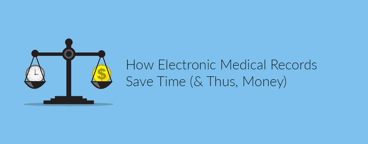 how emr saves time money