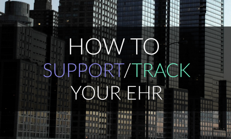 how to support or track your ehr