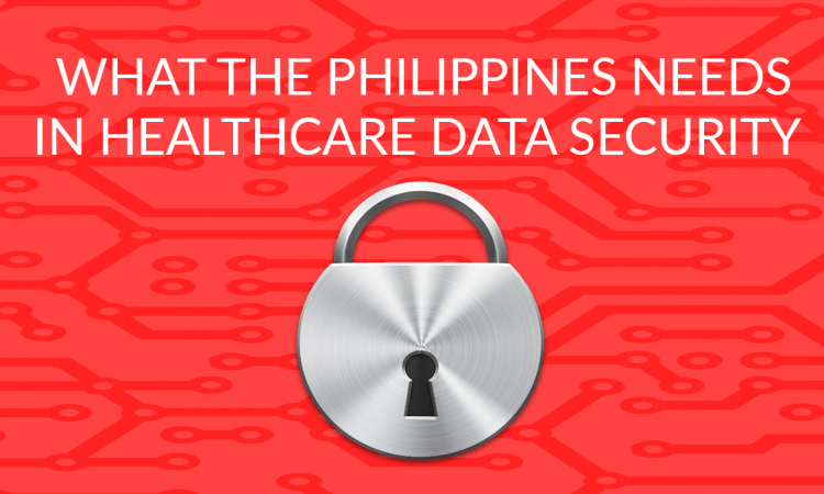 what the philippines needs in healthcare data security banner