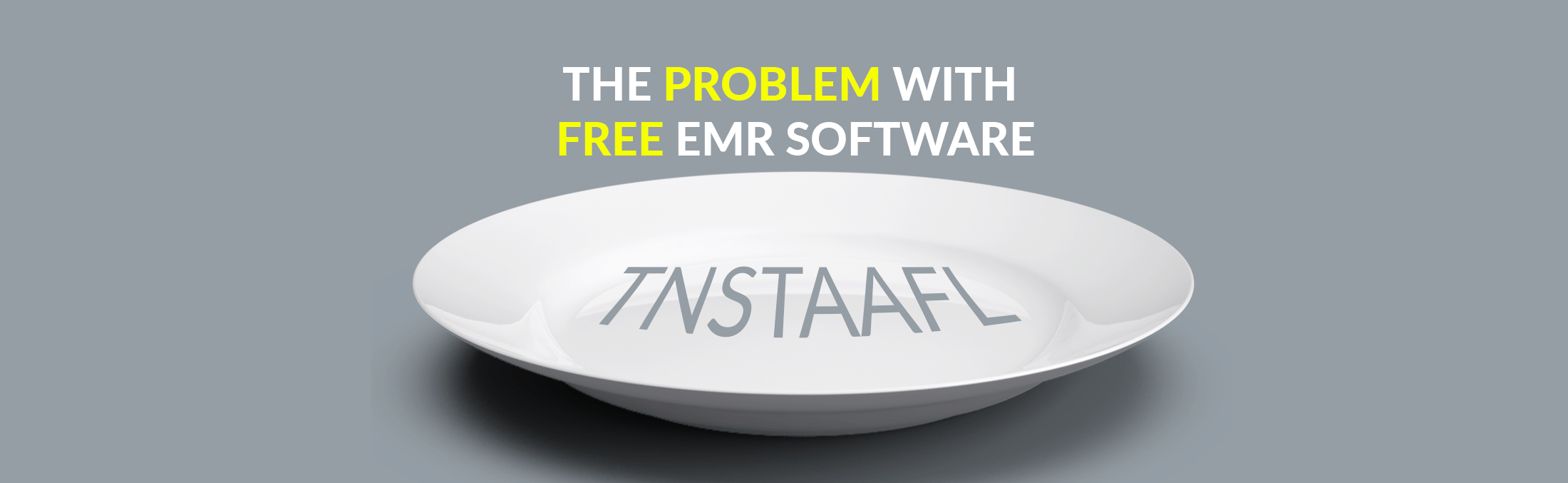 The problem with free emr software