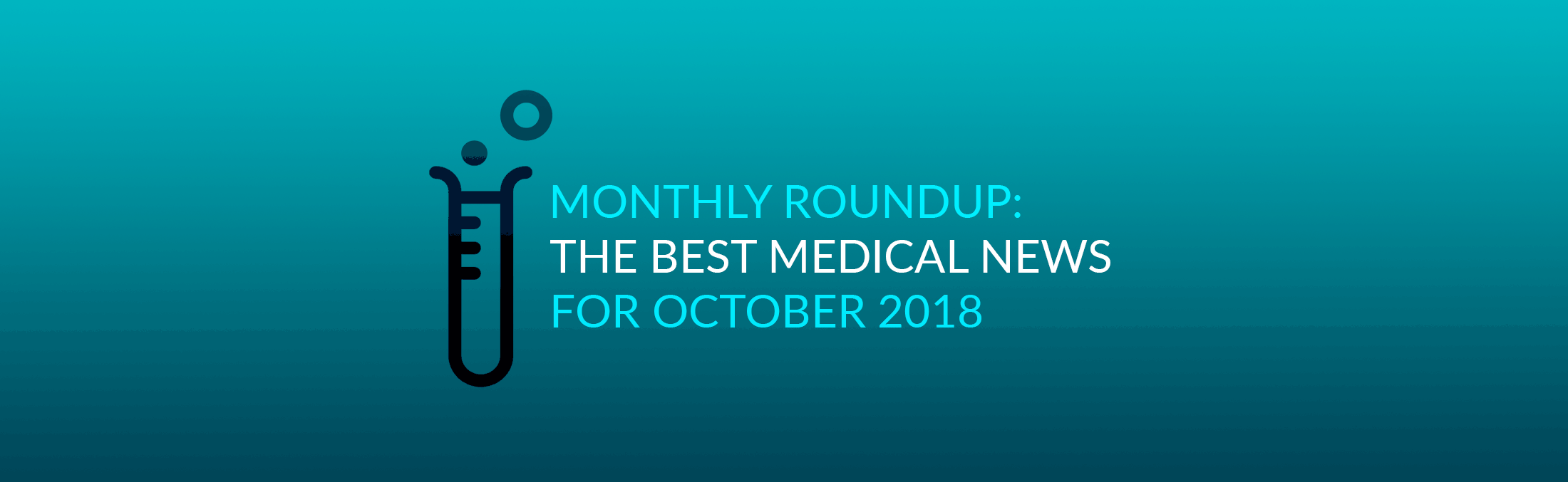 Best medical news 2018 october seriousmd