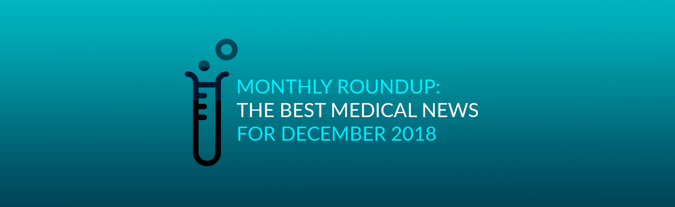 Best medical news 2018 december