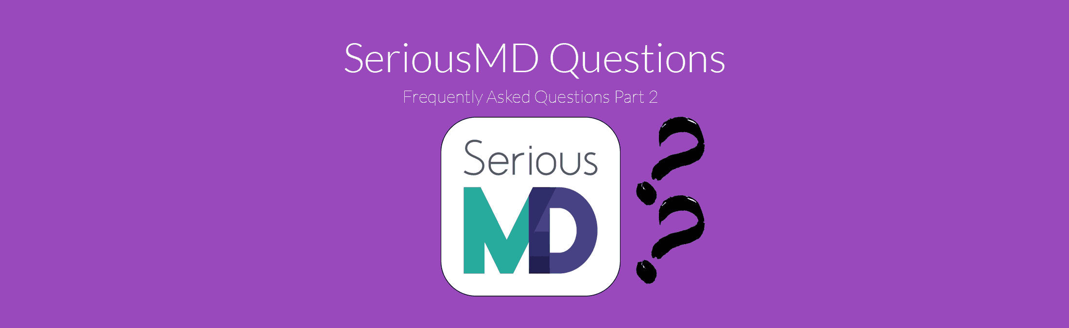 SeriousMD Doctors EMR Questions