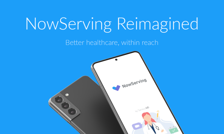 SeriousMD NowServing App New Update